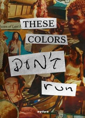 These Colors Don't Run (Paperback)