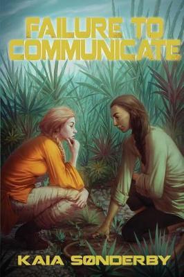 Failure to Communicate - Xandri Corelel 1 (Paperback)