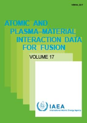 Atomic and Plasma-Material Interaction Data - Atomic and Plasma-Material Interaction Data for Fusion (Paperback)