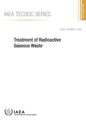 Treatment of radioactive gaseous waste - IAEA-TECDOC Series 1744