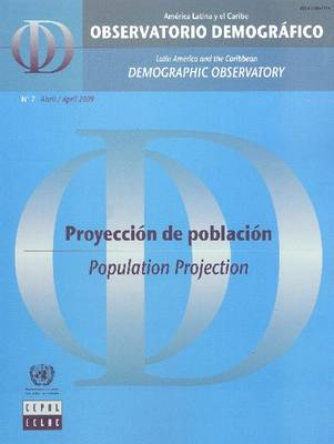 Latin America and the Caribbean Demographic Observatory: Population Projection - Year Iv (Includes CD-ROM): Population Projection, Year IV
