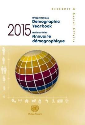 Demographic yearbook 2015 (Hardback)