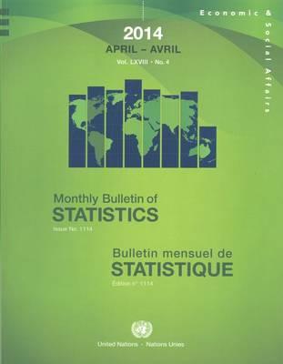 Monthly Bulletin of Statistics, April 2014 2014 (Paperback)