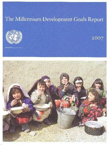 The Millennium Development Goals Report 2007 (Paperback)
