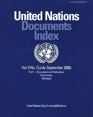 United Nations Documents Index July-September 2006 (Paperback)