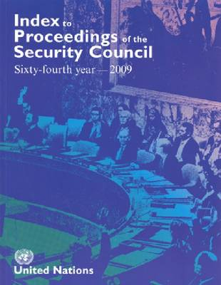 Index to Proceedings of the Security Council 2009 - Bibliographical Series (Paperback)