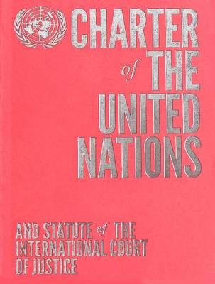 Charter of the United Nations and Statute of the International Court of Justice: English-language Limited Edition - Coral (Paperback)