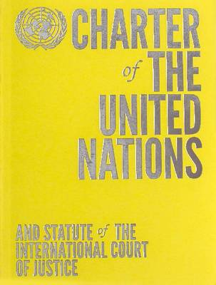 Charter of the United Nations and Statute of the International Court of Justice: English-language Limited Edition - Yellow (Paperback)
