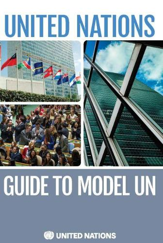 United Nations Guide to Model UN (Paperback)