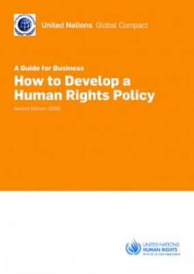 How to Develop a Human Rights Policy: A Guide for Business (Paperback)