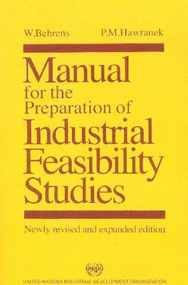 Manual for the Preparation of Industrial Feasibility Studies (Paperback)
