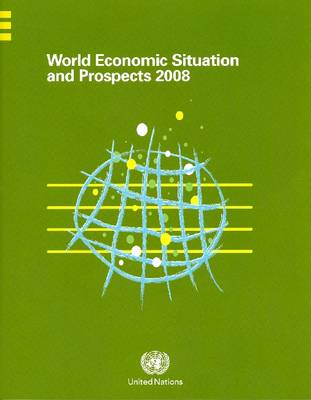 World Economic Situation and Prospects 2007 (Paperback)