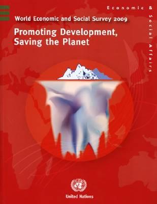 World Economic and Social Survey: Promoting Development, Saving the Planet (Paperback)