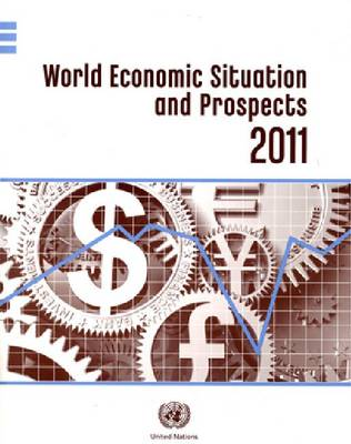 World Economic Situation and Prospects: 2011 (Paperback)