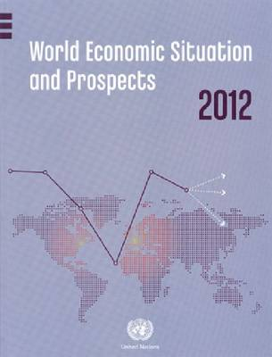World economic situation and prospects 2011 (Paperback)