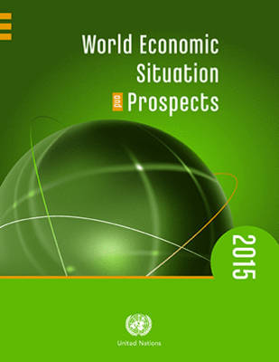 World economic situation and prospects 2015 (Paperback)