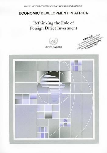 Economic Development in Africa: Rethinking the Role of Foreign Direct Investment (Paperback)