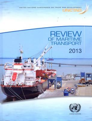 Review of maritime transport 2013 (Paperback)