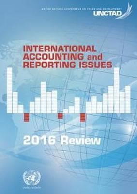International accounting and reporting issues: 2016 review (Paperback)