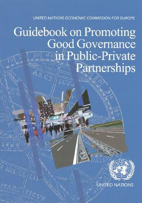 Guidebook on Promoting Good Governance in Public-Private Partnerships (Paperback)