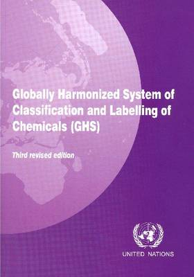 Globally Harmonized System of Classification and Labelling of Chemicals (GHS) (Paperback)