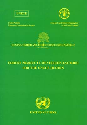 Forest Product Conversion Factors for the UNECE Region (Paperback)
