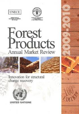 Forest Products Annual Market Review 2009-2010 - Geneva Timber and Forest Study Papers (Paperback)