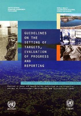 Guidelines on the Setting of Targets Evaluation of Progress and Reporting - Environmental Performance Reviews Series