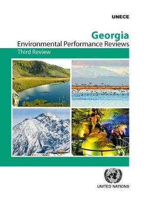 Georgia: third review - Environmental performance reviews 43 (Paperback)