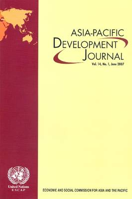 Asia-Pacific Development Journal: June 2007 v. 14. No. 1 (Paperback)