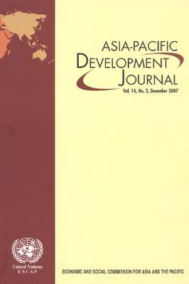 Asia-Pacific Development Journal: December 2007 v. 14, No. 2 (Paperback)