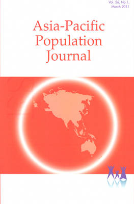 Asia-Pacific Population Journal, 2011, Volume 26, Part 1 (Paperback)