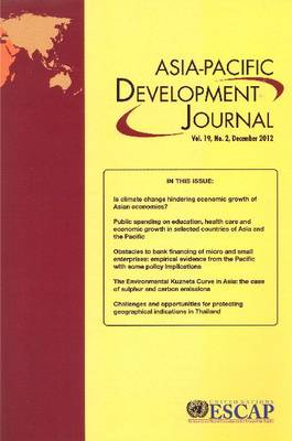 Asia-Pacific Development Journal, December 2012, Volume XIX, Part 2 (Paperback)