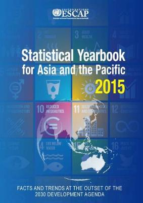 Statistical yearbook for Asia and the Pacific 2015 (Paperback)