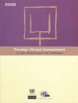 Foreign Direct Investment in Latin America and the Caribbean 2008 (Paperback)