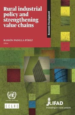Rural industrial policy and strengthening value chains (Paperback)