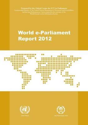 World e-Parliament report 2012 (Paperback)