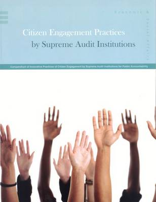 Compendium of innovative practices of citizen engagement by supreme audit institutions for public accountability (Paperback)