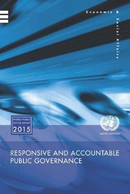 World public sector report 2015: responsive and accountable governance (Paperback)