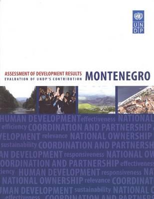 Assessment of Development Results: Montenegro (Paperback)