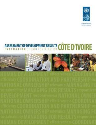 Assessment of development results: Cote d'Ivoire (Paperback)