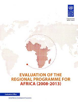 Evaluation of the regional programme for Africa (2008-2013) (Paperback)