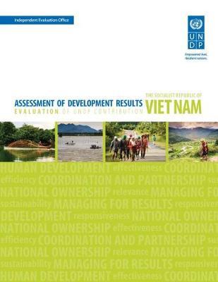 Assessment of Development Results - The Socialist Republic of Viet Nam (Paperback)