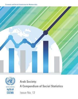 Arab society: compendium of social statistics (Paperback)