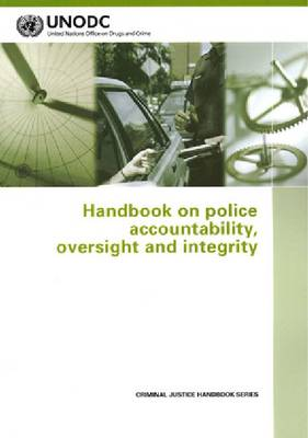 Handbook on Police Accountability, Oversight and Integrity (Paperback)
