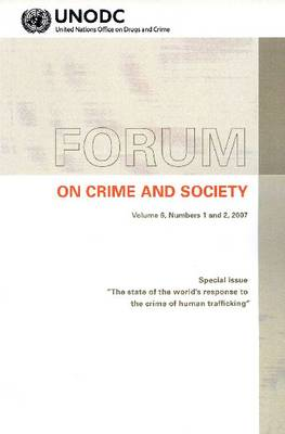 """Forum on crime and society, special issue: """"The State of the World's Response to the Crime of Human Trafficking"""" (Paperback)"""