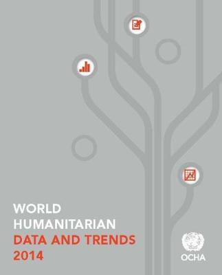 World humanitarian data and trends 2014 (Paperback)