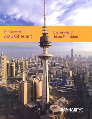 The State of Arab Cities 2012: Challenges of Urban Transition (Paperback)