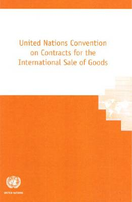 United Nations Convention on Contracts for the International Sale of Goods (Paperback)