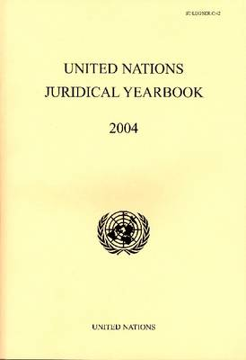 United Nations Juridical Yearbook 2004 (Paperback)